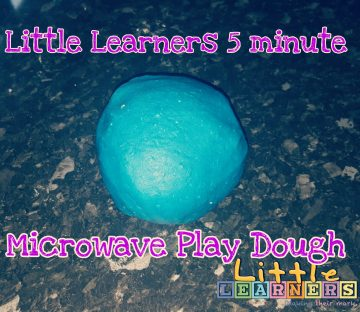 Little Learners 5 Minute Microwave Play Dough